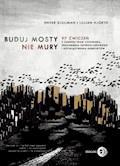 Buduj mosty, nie mury - Enver Djuliman, Lillian Hjorth - ebook