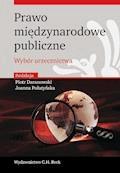 Prawo międzynarodowe publiczne. Wybór orzecznictwa - Joanna Połatyńska, Piotr Daranowski, Barbara Klimek - ebook