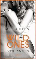 The Wild Ones - M. Leighton - E-Book