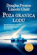 Poza granicą lodu - Douglas Preston, Lincoln Chid - ebook
