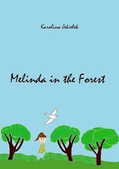Melinda in the Forest - Karolina Jekiełek - ebook