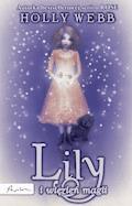 Rose. Lily i więzień magii - Holly Webb - ebook