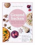 Gesund backen - Veronika Pachala - E-Book