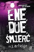 Ene, due, śmierć - M. J. Arlidge - ebook