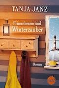 Friesenherzen und Winterzauber - Tanja Janz - E-Book