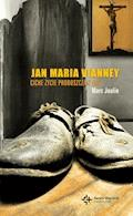 Jan Maria Vianney. Ciche życie proboszcza z Ars - Marc Joulin - ebook