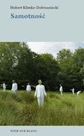 Samotność - Hubert Klimko-Dobrzaniecki - ebook