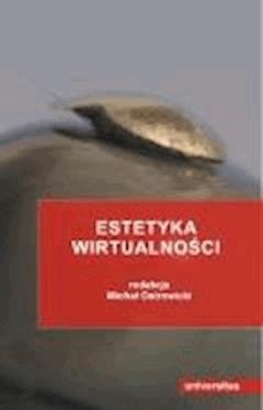 Estetyka wirtualności - Michał Ostrowicki - ebook