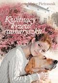 Kwitnący krzew tamaryszku - Wanda Majer-Pietraszak - ebook