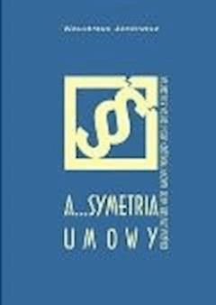 A...symetria umowy - Waldemar Jasiewicz - ebook