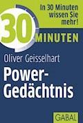 30 Minuten Power-Gedächtnis - Oliver Geisselhart - E-Book