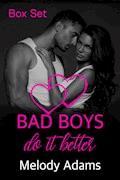 Bad Boys do it better (Bad Boys Box Set) - Melody Adams - E-Book
