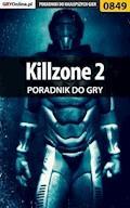 """Killzone 2 - poradnik do gry - Zamęcki """"g40st"""" Przemysław - ebook"""