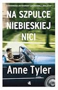 Na szpulce niebieskiej nici - Anne Tyler - ebook