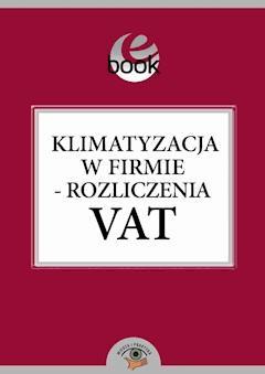 Klimatyzacja w firmie - rozliczenia VAT - Mariusz Olech - ebook