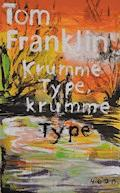 Krumme Type, krumme Type - Tom Franklin - E-Book