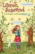 Liliane Susewind – Ein Pinguin will hoch hinaus - Tanya Stewner - E-Book