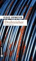Drahtzieher - Klaus Erfmeyer - E-Book