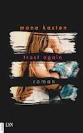 Trust Again - Mona Kasten - E-Book