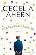 Der Glasmurmelsammler - Cecelia Ahern - E-Book