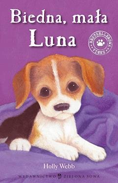 Biedna, mała Luna - Holly Webb - ebook