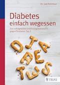 Diabetes einfach wegessen - E-Book