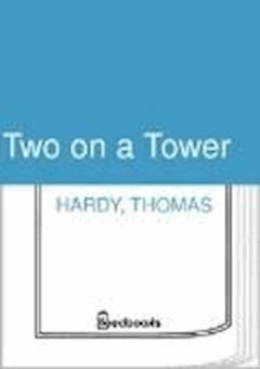 Two on a Tower - Thomas Hardy - ebook