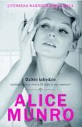 Dzikie łabędzie - Alice Munro - ebook