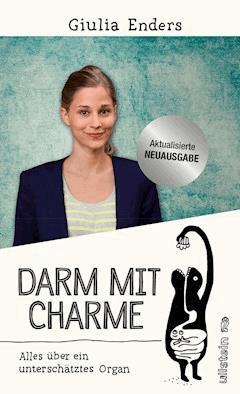 Darm mit Charme - Giulia Enders - E-Book