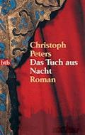 Das Tuch aus Nacht - Christoph Peters - E-Book
