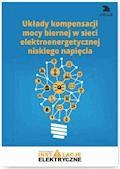 Układy kompensacji mocy biernej w sieci elektroenergetycznej niskiego napięcia - Wiktor Suliga - ebook