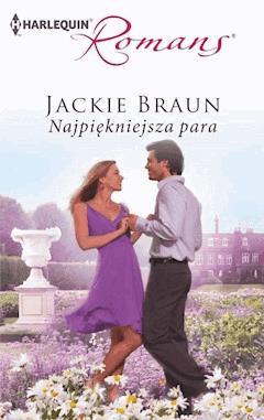 Najpiękniejsza para - Jackie Braun - ebook