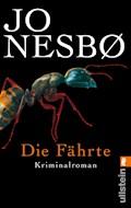 Die Fährte - Jo Nesbø - E-Book
