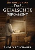Ein MORDs-Team - Band 6: Das gefälschte Pergament (All-Age Krimi) - Andreas Suchanek - E-Book