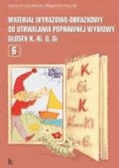 Materiał wyrazowo-obrazkowy do utrwalania poprawnej wymowy głosek k, ki, g, gi  - Grażyna Krzysztoszek, Małgorzata Piszczek - ebook