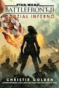 Star Wars. Battlefront. Oddział Inferno - Christie Golden - ebook