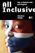 All inclusive. Raj, w którym seks jest bogiem - Mirosław Wlekły - ebook
