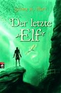Der letzte Elf - Silvana De Mari - E-Book