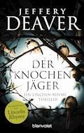 Der Knochenjäger - Jeffery Deaver - E-Book