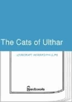 The Cats of Ulthar - Howard Phillips Lovecraft - ebook