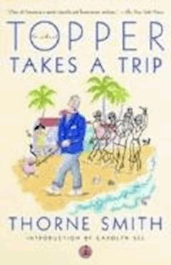 Topper Takes a Trip - Thorne Smith - ebook