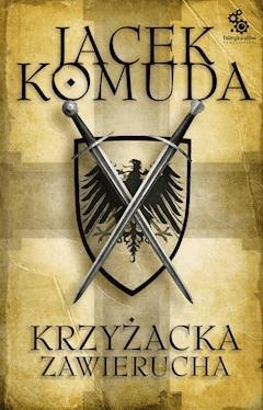 Krzyżacka zawierucha - Jacek Komuda - ebook