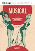 Musical. Spotkania z gatunkami filmowymi - Bogumiła Fiołek-Lubczyńska, Katarzyna Żakieta - ebook