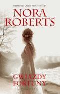 Gwiazdy fortuny - Nora Roberts - ebook