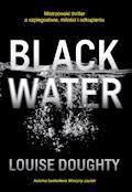 Black Water - Louise Doughty - ebook