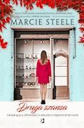 Druga szansa. Urzekająca opowieść o miłości i pięknych butach - Marcie Steele - ebook