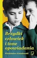 Brzydki człowiek i inne opowiadania - Włodzimierz Kowalewski - ebook