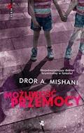 Możliwość przemocy - Dror Mishani - ebook