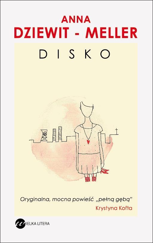 Disko - Tylko w Legimi możesz przeczytać ten tytuł przez 7 dni za darmo. - Anna Dziewit-Meller