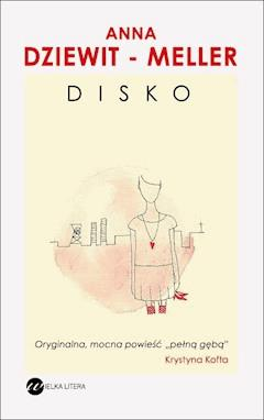 Disko - Anna Dziewit-Meller - ebook